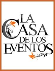 LA CASA DE LOS EVENTOS
